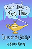 Once Upon a Yogi Time: Tales of the Siddhis