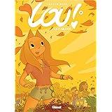 Lou !, tome 7 : La cabane
