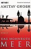 Das mohnrote Meer: Roman (Ibis-Trilogie, Band 1)