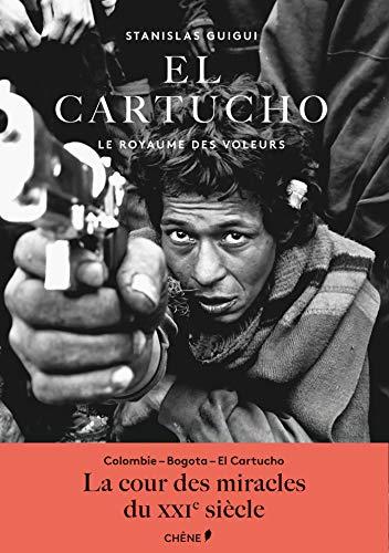 El Cartucho par Stanislas Guigui
