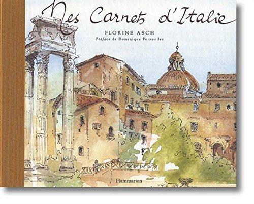 Mes carnets d'Italie par Olivier Meslay