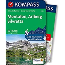 Montafon, Arlberg, Silvretta: Wanderführer mit Extra-Tourenkarte 1:50.000, 50 Touren, GPX-Daten zum Download. (KOMPASS-Wanderführer, Band 5605)