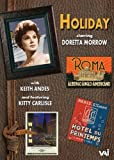 Holiday : Comédie musicale. Morrow, Andes, Carlisle, d'Amboise, Grimes, Irving. [Reino Unido] [DVD]
