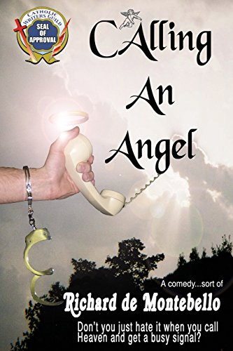 Calling an Angel
