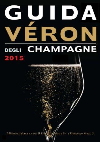 Guida Veron degli Champagne 2015