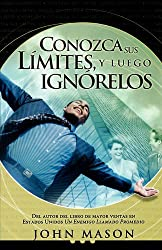 Conozca Sus Limtes/know Your Limits: Leugo Ignorelos/then Ignore Them