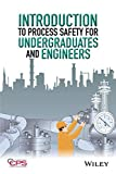Image de Introduction to Process Safety for Undergraduates and Engineers
