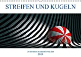 STREIFEN UND KUGELN (Wandkalender 2019 DIN A3 quer): Digitale Grafiken entführen Sie in eine geometrische Traumwelt (Monatskalender, 14 Seiten ) (CALVENDO Kunst)