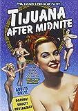Tijuana After Midnight by Rita Ravel