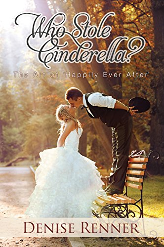 who-stole-cinderella-the-art-of-happily-ever-after-english-edition