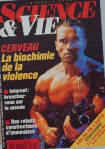SCIENCE ET VIE - CERVEAU LA BIOCHIMIE DE LA VIOLENCE - 925 par SCIENCE ET VIE