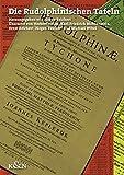 Die Rudolphinischen Tafeln - Johannes Kepler