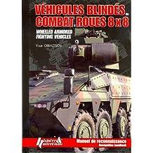LES VÉHICULES BLINDÉS DE COMBAT À ROUES 8x8