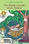 Les Contes secrets de la Nature par Bühr