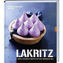 Lakritz: Süße und herzhafte Rezepte.