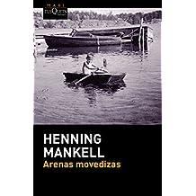 Arenas Movedizas (Henning Mankel)