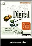 Cinematografía práctica con vídeo digital