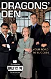 Dragons' Den: Your Road to Success (Quick Reads)