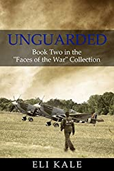 Unguarded: Book Two in the