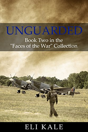 "free kindle book Unguarded: Book Two in the ""Faces of the War"" Collection"