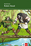 Robin Hood and his Merry Men: Englische Lektüre für das 2., 3. Lernjahr (English graphic Readers Book 1) (English Edition)