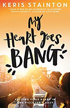 My Heart Goes Bang by [Stainton, Keris]