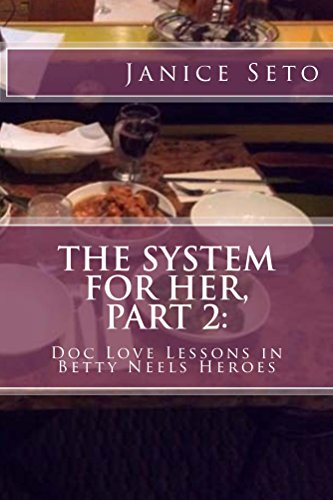 The System for Her, Part 2: Doc Love Lessons in Betty Neels Heroes and Other Types of Men