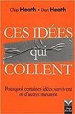 Image de Ces idées qui collent - pourquoi certaines idées survivent quand d'autres meurent?