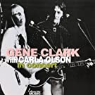 In Concert by Gene Clark with Carla Olson (2007-10-30)
