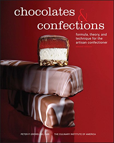 Chocolates and Confections: Formula, Theory, and Technique for the Artisan Confectioner por Peter P. Greweling