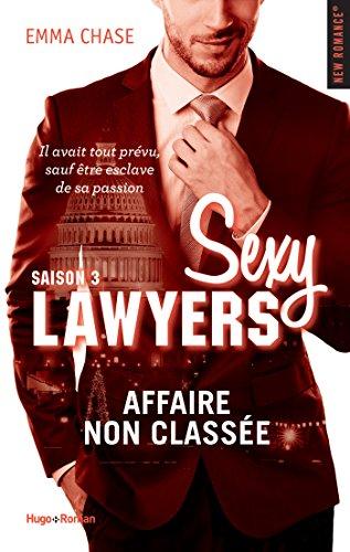 Sexy Lawyers Saison 3 Affaire non classée par [Chase, Emma]