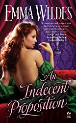 AN Indecent Proposition (Signet Eclipse) by Emma Wildes (2009-04-07)