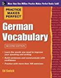 Practice Makes Perfect German Vocabulary (Practice Makes Perfect (McGraw-Hill))