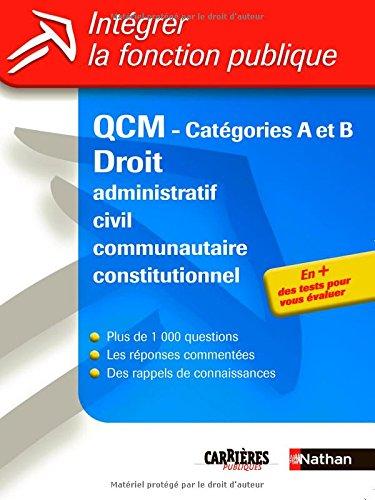Intgrer la fonction publique : QCM, Droit - Catgorie A & B