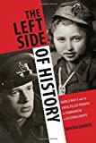 The Left Side of History: World War II and the Unfulfilled Promise of Communism in Eastern Europe