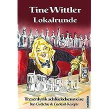 Lokalrunde: Tresenlyrik schlückchenweise – Bar-Gedichte & Cocktail-Rezepte