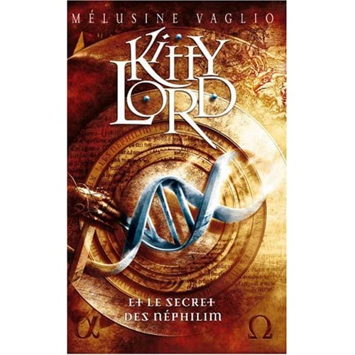 Kitty Lord, Tome 1 : Kitty Lord et le secret des Néphilim
