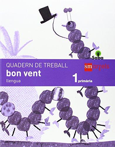 Quadern de llengua, bon vent. 1 Primària. Saba - 9788467571134