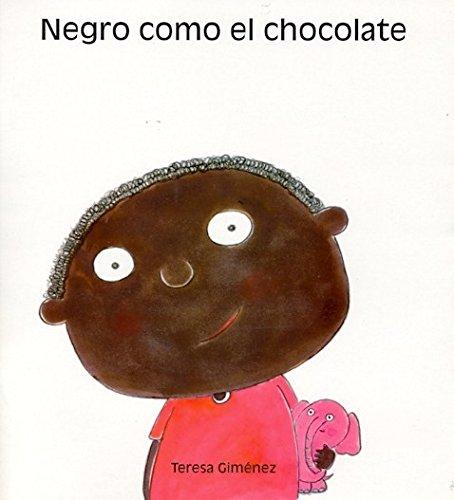 Negro como el chocolate (El Triciclo) por Teresa Giménez Barbany