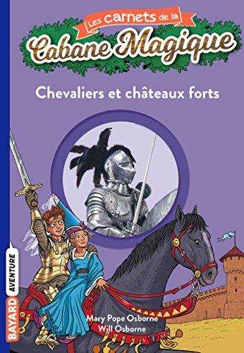 Les carnets de la cabane magique, Tome 02: Chevaliers et châteaux-forts