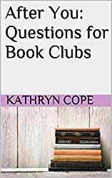 After You: Questions for Book Clubs (English Edition)