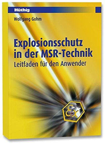Explosionsschutz in der MSR-Technik: Leitfaden für den Anwender Eigensichere