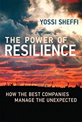 Power of Resilience: How the Best Companies Manage the Unexpected
