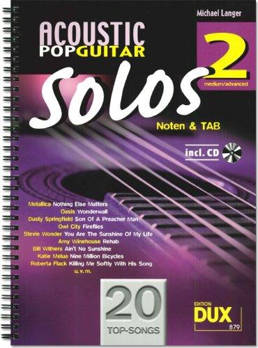 Preisvergleich Produktbild Acoustic Pop Guitar Solos Band 2 (+CD) inkl. Plektrum -- 20 Topsongs arrangiert für Gitarre in Noten und TAB (Noten) von Michael Langer