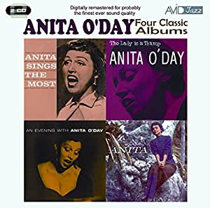 Four Classic Albums: Anita Sings the Most/the Lady Is a Tramp/An Evening With Anita O'day/Anita by Anita O'Day (2010-05-11)