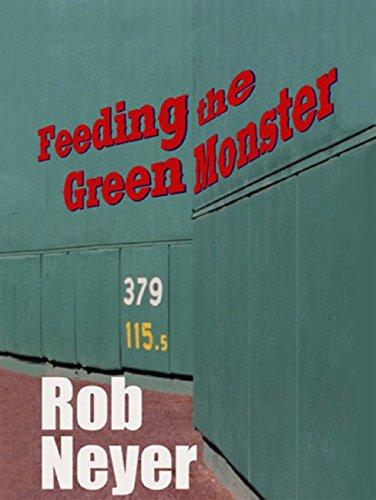 Feeding the Green Monster: One Man's Season at Fenway Park (English Edition)