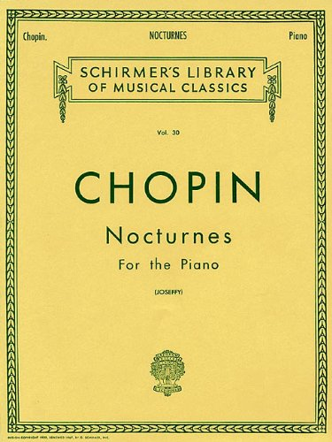 Chopin: Nocturnes for the Piano (Schirmer's Library of Musical Classics) par From Schirmer
