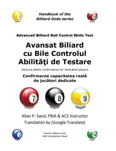 Avansat Biliard cu Bile Controlul Abilitati de Testare: Confirmarea capacitatea reala de jucatori dedicate
