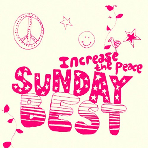 Sunday Best Sampler Vol. 3 : Increase The Peace