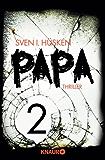 Papa 2: Serial Teil 2